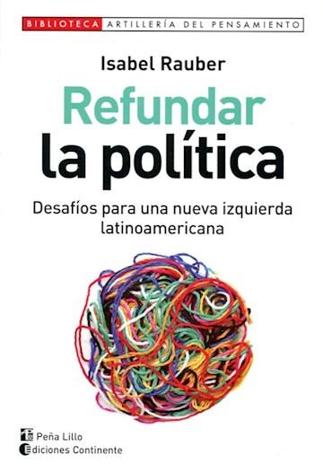 Papel Refundar La Política