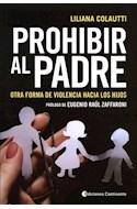 Papel PROHIBIR AL PADRE OTRA FORMA DE VIOLENCIA HACIA LOS HIJOS (RUSTICA)