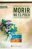 Papel MORIR NO ES POCO ESTUDIO SOBRE LA MUERTE Y LOS CEMENTERIOS (RUSTICA)