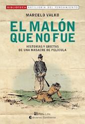 Libro El Malon Que No Fue . Historias Y Grietas De Una Masacre De Pelicula