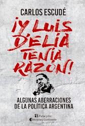 Libro Y Luis Delia Tenia Razon!