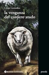Libro La Venganza Del Cordero Atado (N.E.)
