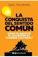 Papel CONQUISTA DEL SENTIDO COMUN COMO PLANIFICO EL MACRISMO EL CAMBIO CULTURAL
