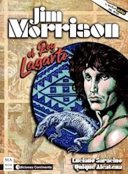 Libro Jim Morrison . El Rey Lagarto . La Novela Grafica Del Rock
