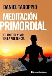 Libro Meditacion Primordial . El Arte De Vivir En La Presencia