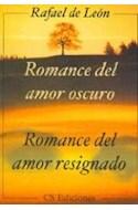 Papel ROMANCE DEL AMOR OSCURO ROMANCE DEL AMOR RESIGNADO (RESIGNADO)