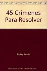 Papel Cuarenta Y Cinco Crimenes Para Resolver