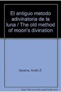 Papel ANTIGUO METODO ADIVINATORIO DE LA LUNA [C/CARTAS Y TABL