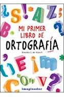 Papel MI PRIMER LIBRO DE ORTOGRAFIA