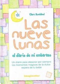 Papel Las Nueve Lunas: El Diario De Mi Embarazo