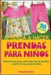 Libro Aprenda A Hacer Prendas Para Niños