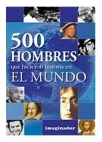 Papel 500 Hombres Que Hicieron Historia En El Mundo