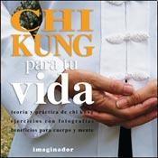 Libro Chi Kung Para Tu Vida