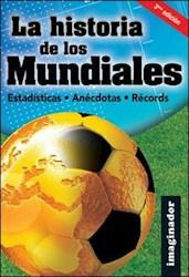 Libro La Historia De Los Mundiales