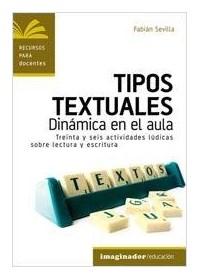Papel Tipos Textuales Dinamica En El Aula
