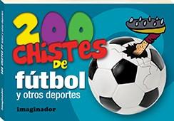 Papel 200 CHISTES DE FUTBOL Y OTROS DEPORTES