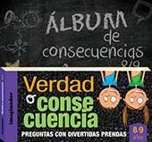 Papel VERDAD O CONSECUENCIA 8/9 AÑOS