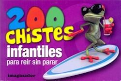Libro 200 Chistes Infantiles Para Reir Sin Parar
