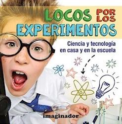 Libro Locos Por Los Experimentos