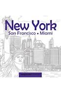 Papel NEW YORK SAN FRANCISCO MIAMI (COLECCION ARTETERAPIA)