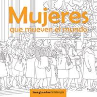 Libro Mujeres Que Mueven El Mundo