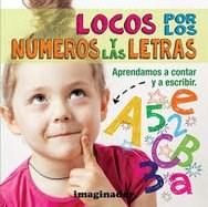 Libro Locos Por Los Numeros Y Las Letras