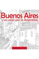 Papel BUENOS AIRES Y UN VIAJE POR LA ARGENTINA (COLECCION ARTETERAPIA)