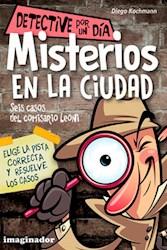 Libro Misterios En La Ciudad . Seis Casos Del Comisario Leoni .