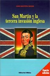 Libro San Martin Y La Tercera Invasion Inglesa