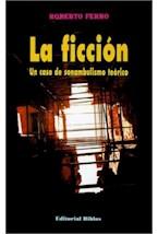 Papel FICCION. UN CASO DE SONAMBULISMO TEORICO