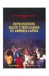 Papel REPRODUCCION, SALUD Y SEXUALIDAD EN AMERICA LATINA