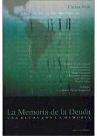 Papel La Memoria De La Deuda. Una Deuda Con La Memoria