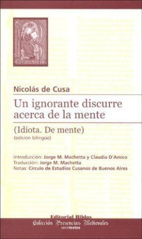 Papel Un Ignorante Discurre Acerca De La Mente (Idiota. De Mente) Edición Bilingüe
