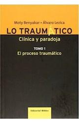 Papel LO TRAUMATICO 1 (CLINICA Y PARADOJA)