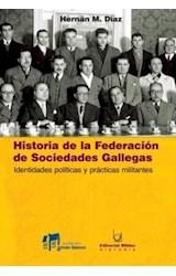 Papel HISTORIA DE LA FEDERACION DE SOCIEDADES GALLEGAS
