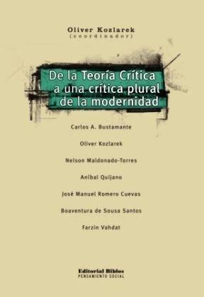 Papel De La Teoría Crítica A Una Crítica Plural De La Modernidad
