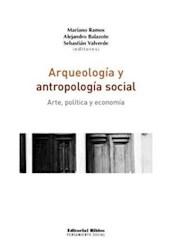 Libro Arqueologia Y Antropologia Social