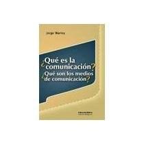 Libro Que Es La Comunicacion ?