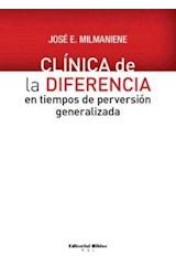 Papel CLINICA DE LA DIFERENCIA EN TIEMPOS DE PERVERSION GENERALIZA