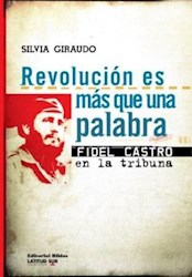 Libro Revolucion Es Mas Que Una Palabra