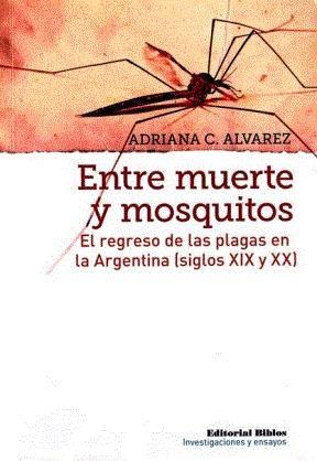 E-book Entre Muerte Y Mosquitos