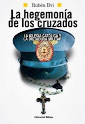 Libro La Hegemonia De Los Cruzados