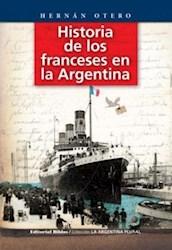 Libro Historia De Los Franceses En La Argentina