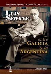 Libro Luis Seoane  Entre Galicia Y La Argentina
