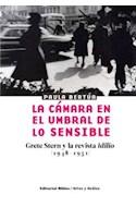 Papel CAMARA EN EL UMBRAL DE LO SENSIBLE GRETE STERN Y LA REVISTA IDILIO (1948-1951) (ARTES Y MEDIOS) (RUS