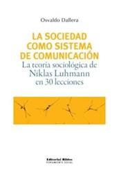 Libro La Sociedad Como Sistema De Comunicacion