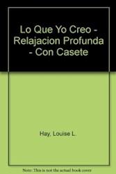 Papel Lo Que Yo Creo Relajacion Profunda(C/Casset)