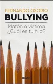 Papel Bullying. Maton O Victima, Cual Es Tu Hijo?