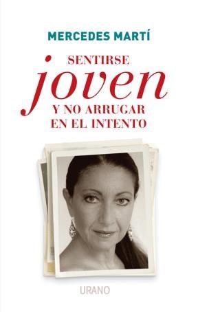 E-book Sentirse Joven Y No Arrugar En El Intento