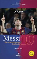 Libro Messi  Su Asombrosa Historia